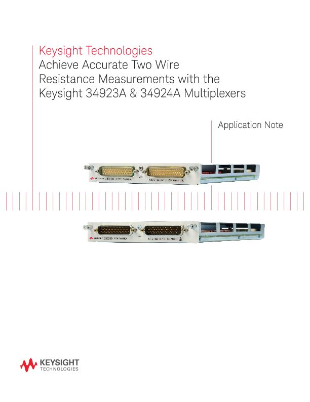 Achieve Accurate Two Wire Resistance Measurements with the Keysight 34923A & 34924A Multiplexers