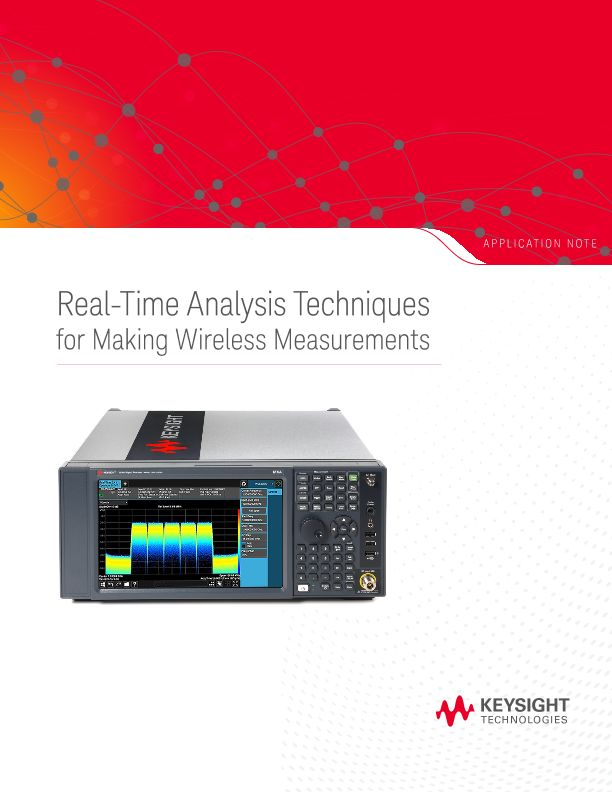Using Real-Time Analysis Techniques in Wireless Measurements