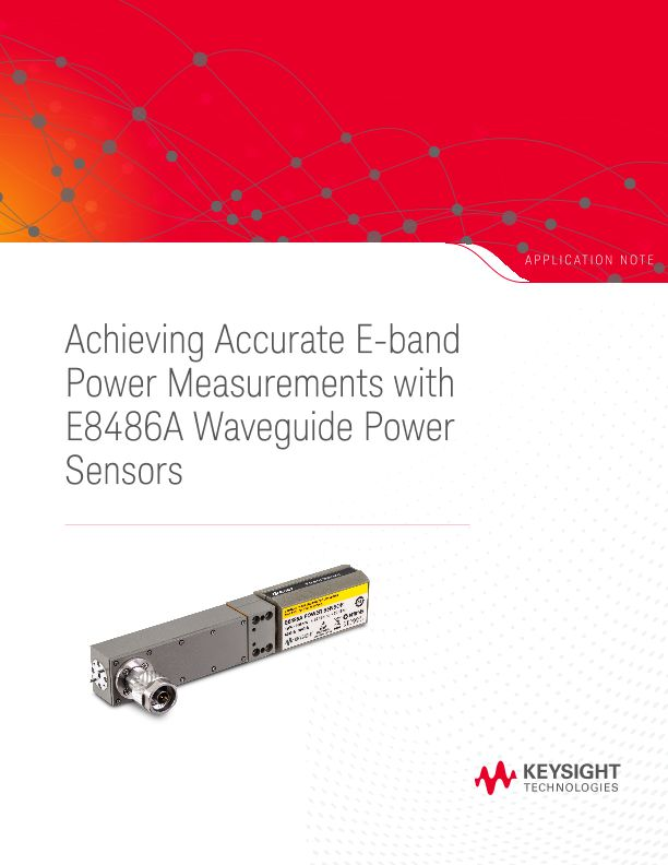 Achieving Accurate E-band Power Measurements with E8486A Waveguide Power Sensors