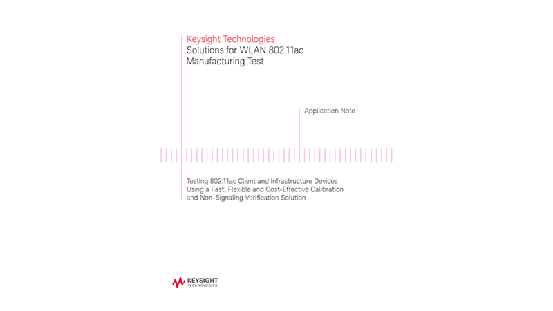 Solutions for WLAN 802.11ac Manufacturing Test