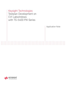Testplan Development on CVI Labwindows with TS-5400 PXI Series