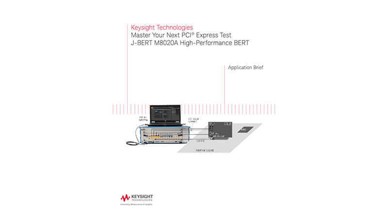 Master Your Next PCI Express® Test with J-BERT M8020A