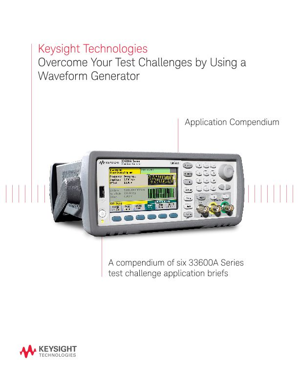 Overcome Your Test Challenges by Using a Waveform Generator
