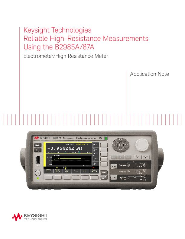 Reliable High-Resistance Measurements Using the B2985A/87A