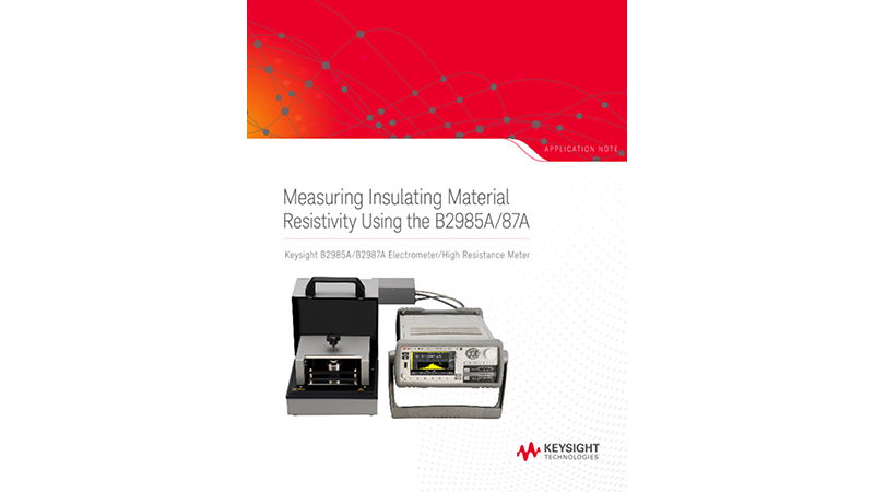 Measuring Resistivity of Insulating Material Using the B2985A/87A