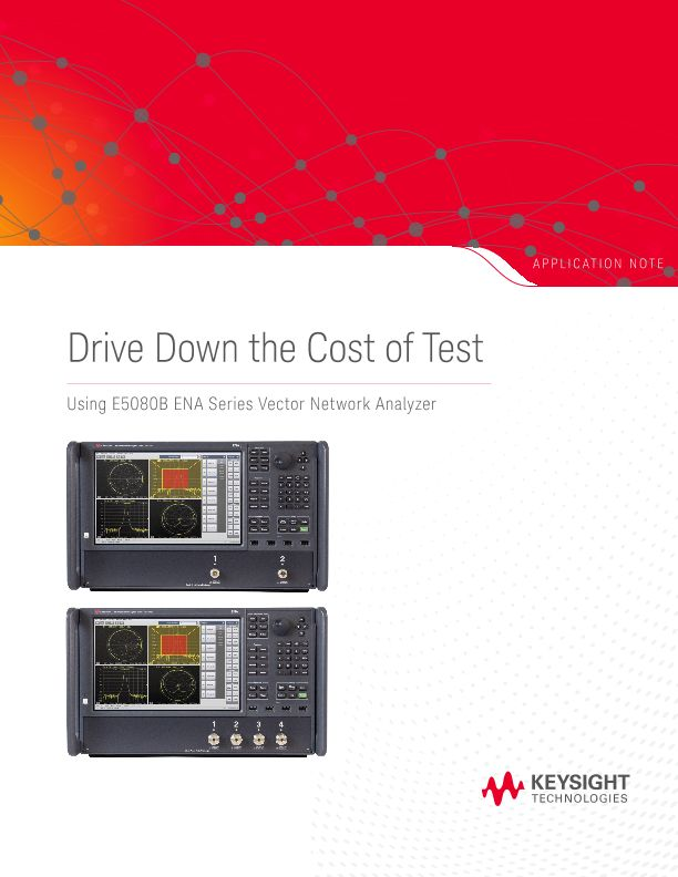 Drive Down the Cost of Test Using the ENA Series Vector Network Analyzers