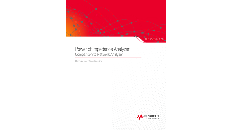 Achieving Real Characteristics Using Impedance Analyzers