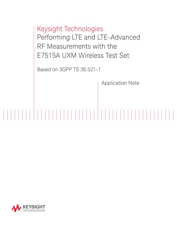 LTE / LTE-Advanced RF Measurements with the UXM Wireless Test Set