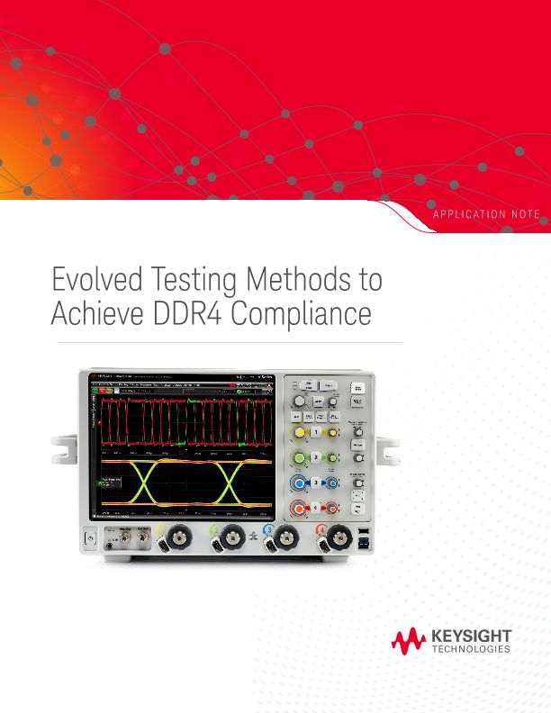 Evolved Testing Methods to Achieve DDR4 Compliance
