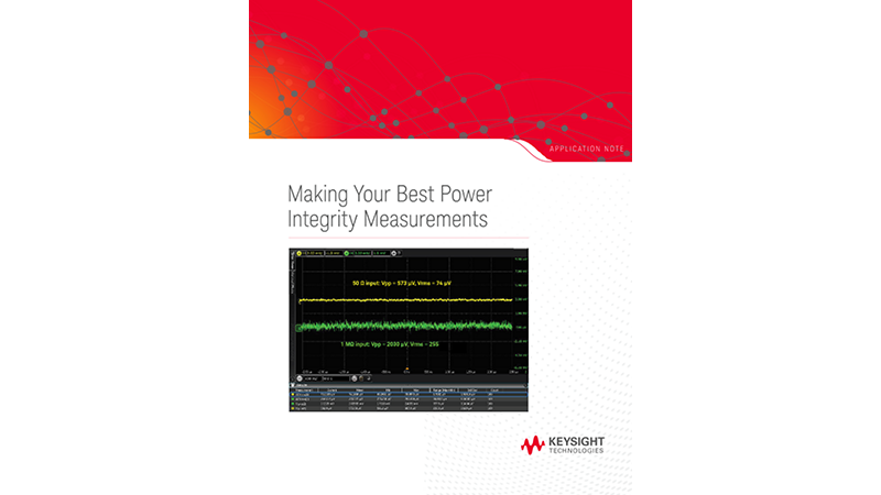 Making Your Best Power Integrity Measurements