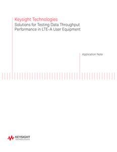 Testing Data Throughput Performance in LTE-A User Equipment (UE)