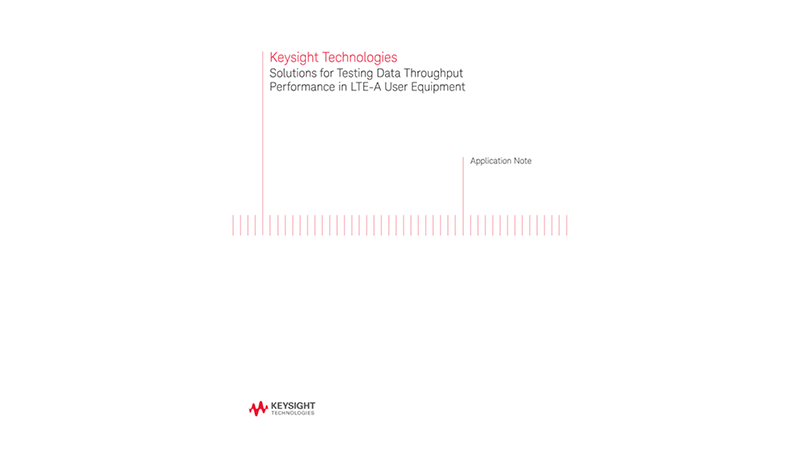 Testing Data Throughput Performance in LTE-A User Equipment (UE)