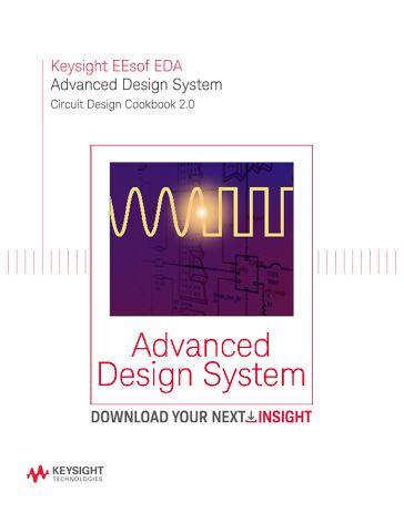 Advanced Design System Ads Circuit Design Cookbook 2 0 Keysight