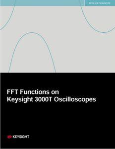 FFT Functions on Keysight 3000T Oscilloscopes