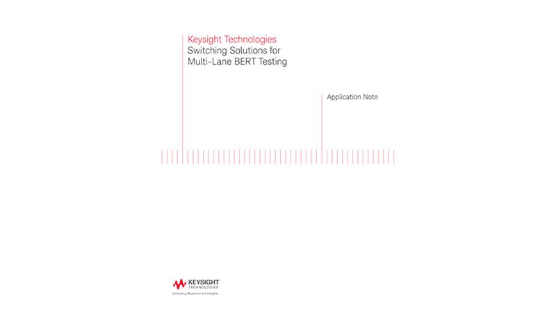 Switching Solutions for Multi-Lane BERT Testing