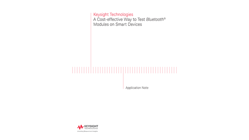 A Cost-effective Way to Test Bluetooth® Smart Devices