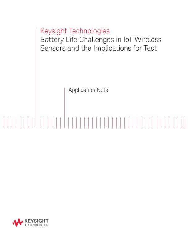 Battery LIfe Challenges in IoT Wireless Sensors and the Implication for Test