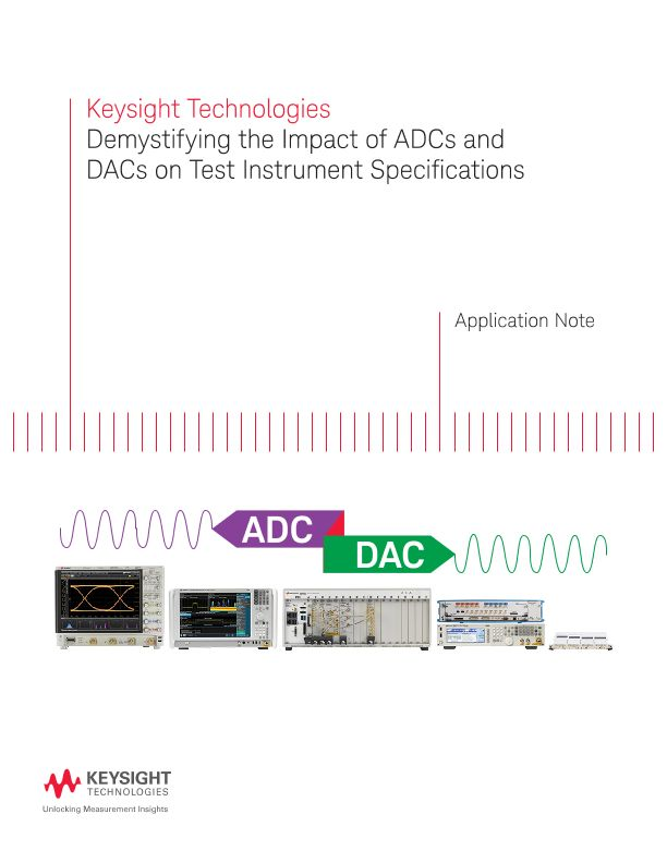Impact of ADCs and DACs on Test Instrument Specifications