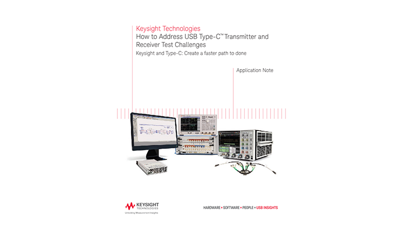 How to Address USB Type-C™ Transmitter and Receiver Test Challenges