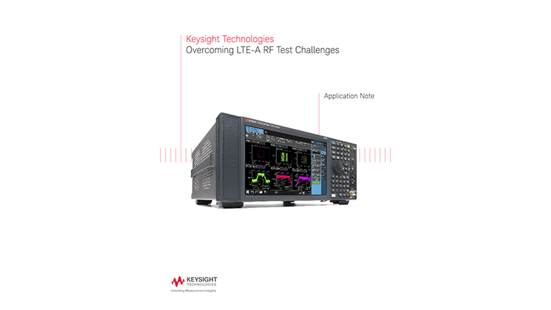 Overcoming LTE Advanced RF Test Challenges