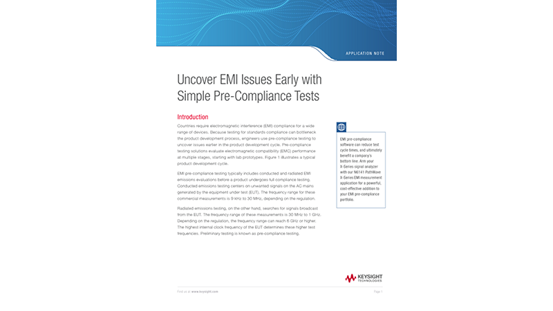 Uncover EMI Issues Early with Simple Pre-Compliance Tests