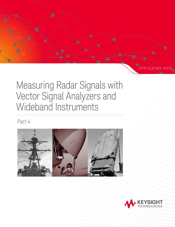 Measuring Radar Signals with VSAs and Wideband Instruments