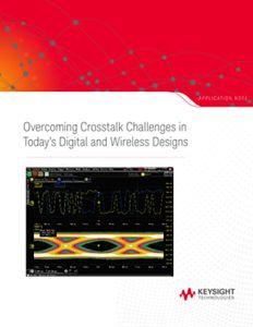 Overcoming Crosstalk Issues in Digital and Wireless Designs