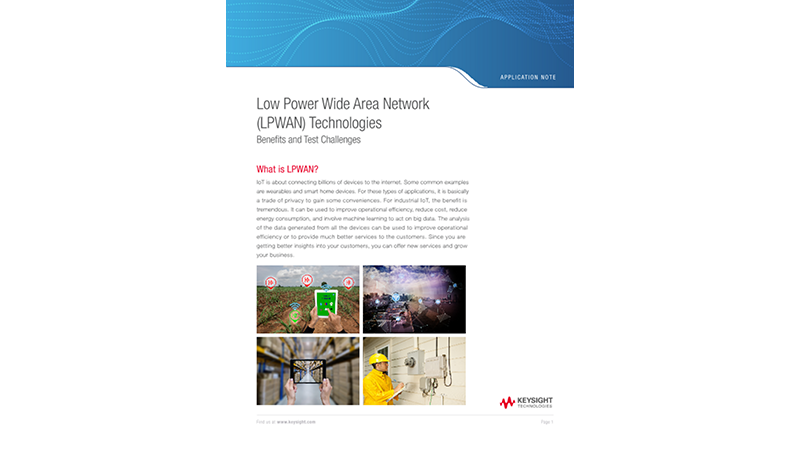 Low Power Wide Area Network (LPWAN) Technologies – Benefits and Test Challenges