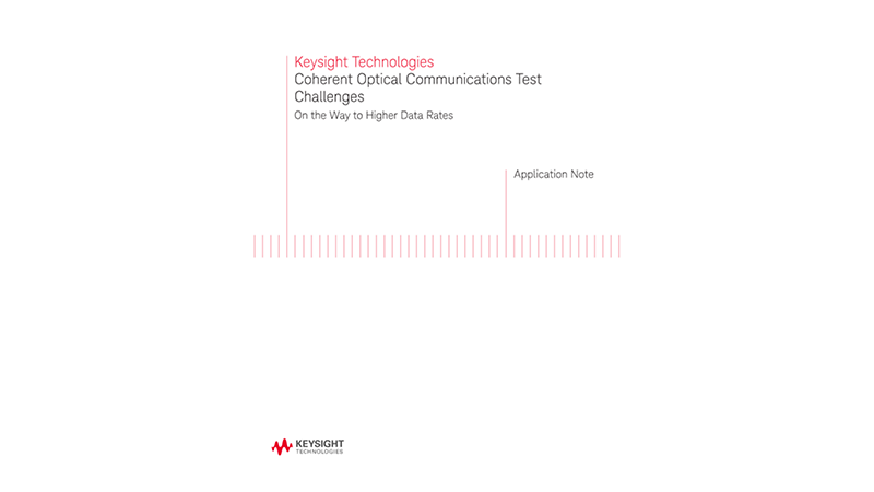 Coherent Optical Communications Test Challenges