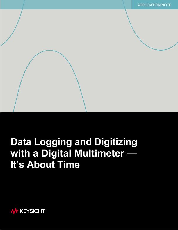 Data Logging and Digitizing with a Digital Multimeter (DMM)—It's about time!