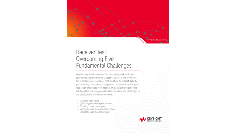 Receiver Test: Overcoming Five Fundamental Challenges