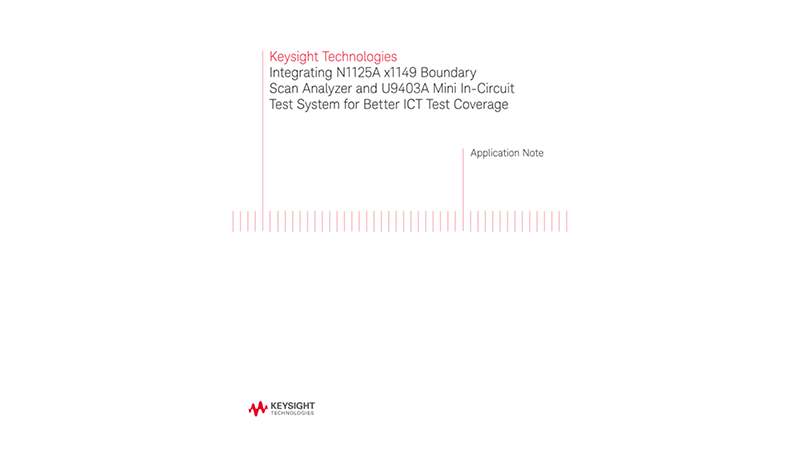 Integrating Keysight x1149 and Mini ICT for Better ICT Test Coverage