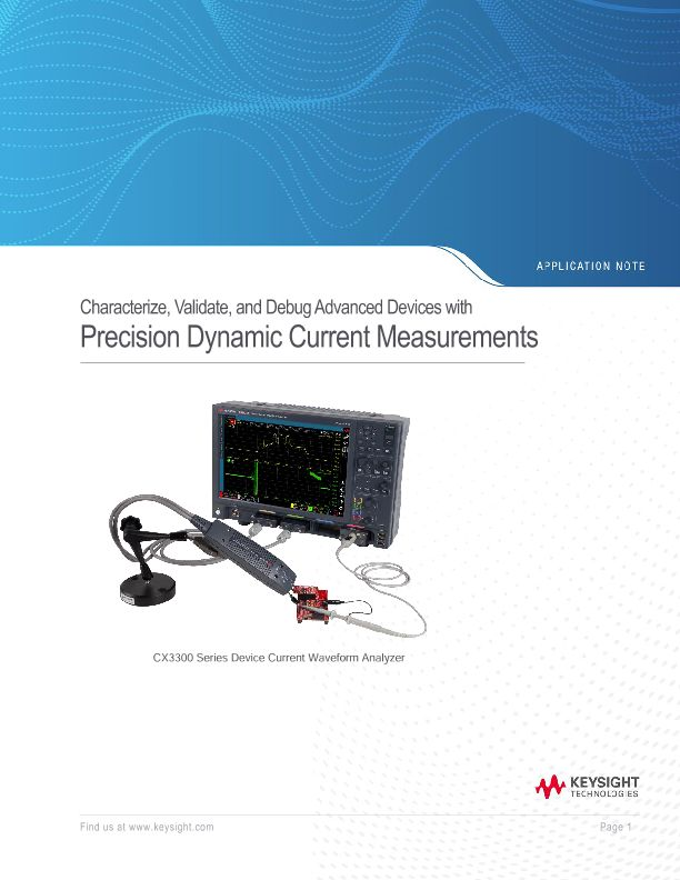 Characterize, Validate, and Debug Advanced Devices with Precision Dynamic Current Measurements