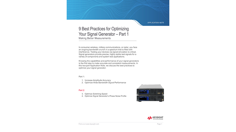 9 Best Practices for Optimizing Your Signal Generator – Part 1