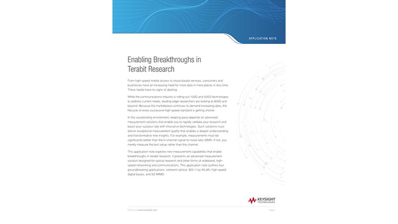Enabling Breakthroughs in Terabit Research