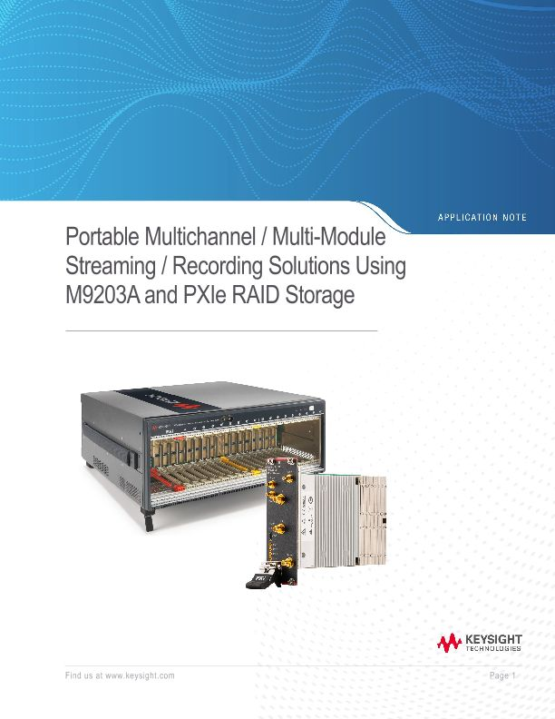 Portable Multichannel/Multi-Module Streaming/Recording Solutions Using M9203A and PXIe RAID Storage