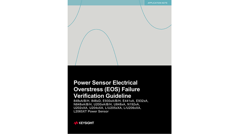 Power Sensor Electrical Overstress (EOS) Failure Verification Guideline