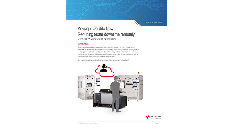Reducing Downtime Remotely with Keysight On-Site Now!
