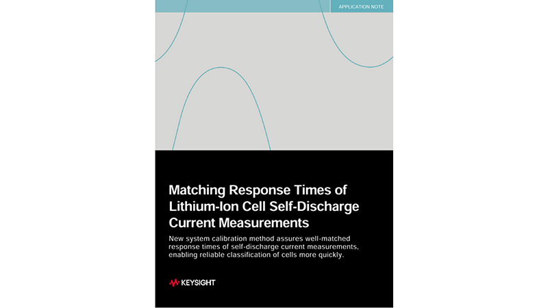 Matching Response Times of Lithium-Ion Cell Self-Discharge Current Measurements