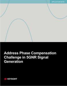 5GNR Signal Generation – Phase Compensation Challenges