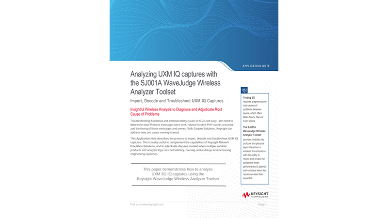 Analyzing UXM IQ captures with the SJ001A WaveJudge Wireless Analyzer Toolset