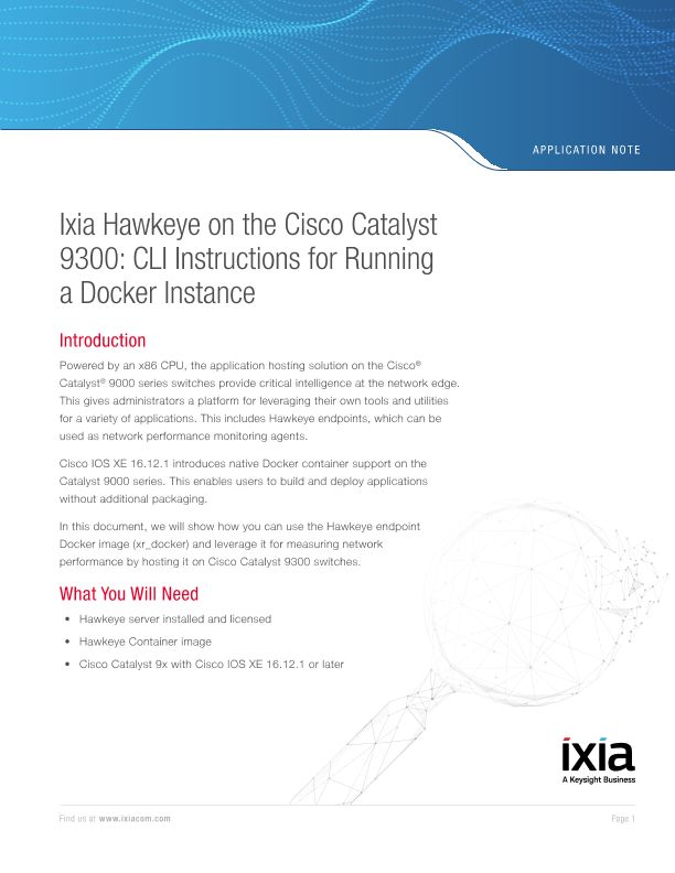 Ixia Hawkeye on the Cisco Catalyst 9300: CLI Instructions for Running a Docker Instance