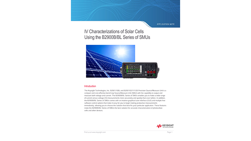 IV Characterizations of Solar Cells Using the B2900B/BL Series of SMUs