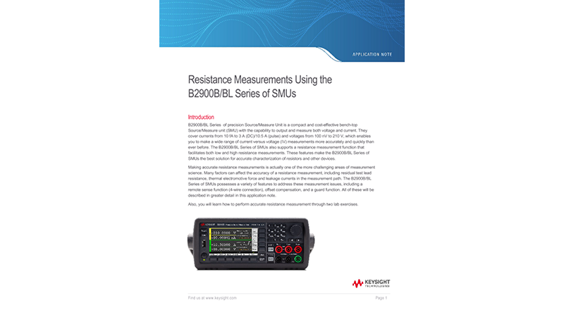 Resistance Measurements Using the B2900B/BL Series of SMUs