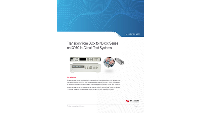 Transition from 66xx to N67xx Series on i3070 In-Circuit Test Systems