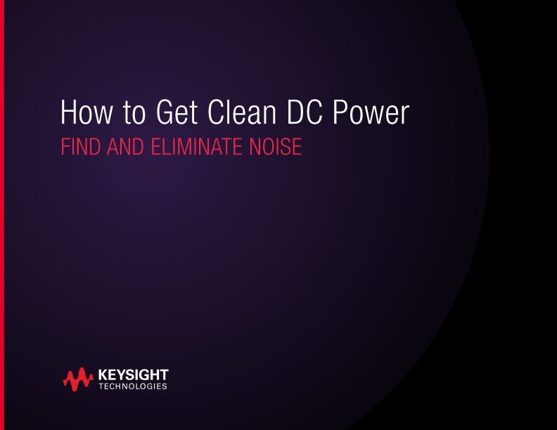 How to Get Clean DC Power and Eliminate Noise