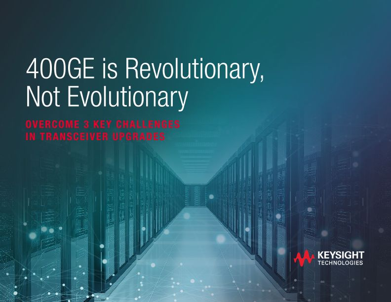 400GE is Revolutionary, Not Evolutionary