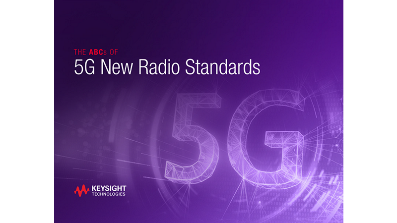 The ABCs of 5G New Radio Standards