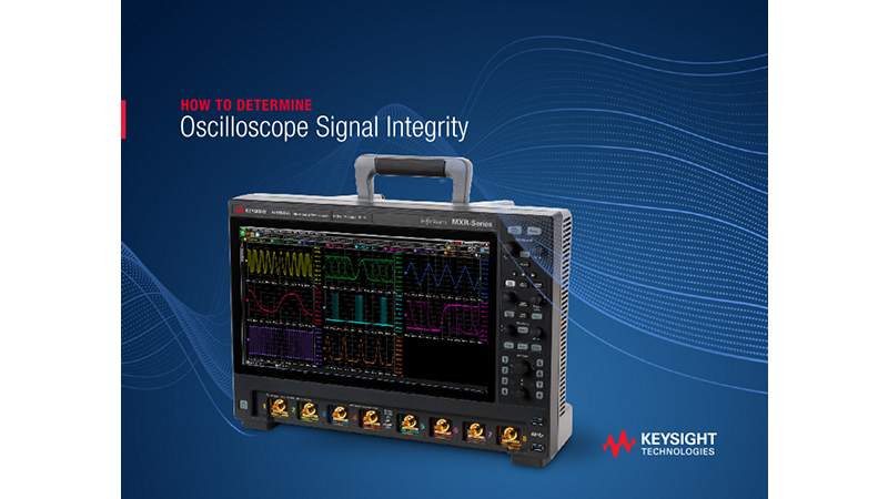 How to Determine Oscilloscope Signal Integrity
