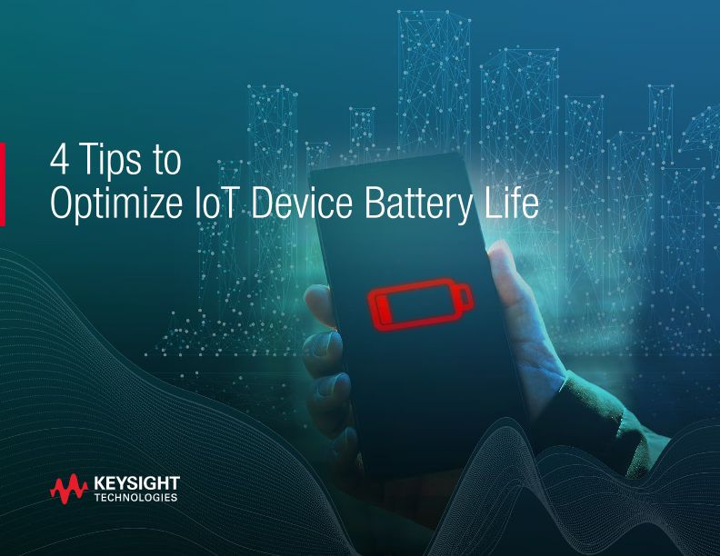 4 Battery Life Optimization Tips for IoT Devices